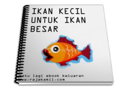 Ikan kecil untuk ikan besar